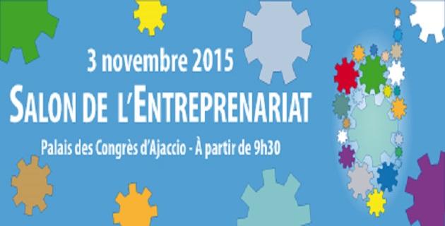 Salon de l'entreprenariat d'Ajaccio : Le rendez-vous des créateurs et des chefs d'entreprise