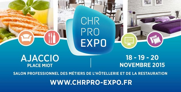 Salon CHR PRO'EXPO d'Ajaccio : Une première en Corse