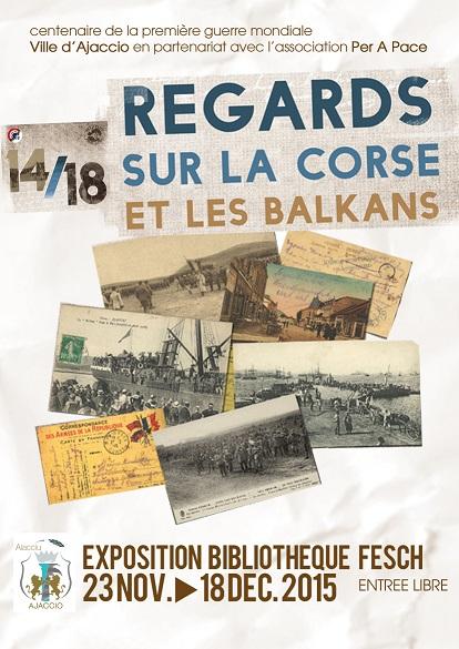 Exposition «14/18 Regards sur la Corse et les Balkans » à la bibliothèque Fesch