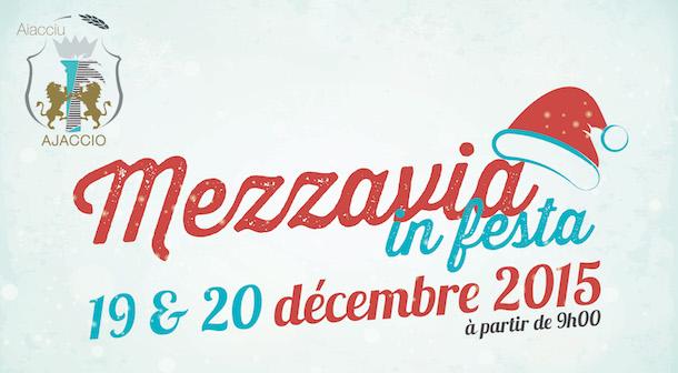 Ajaccio : Mezzavia fête Noël ce week-end