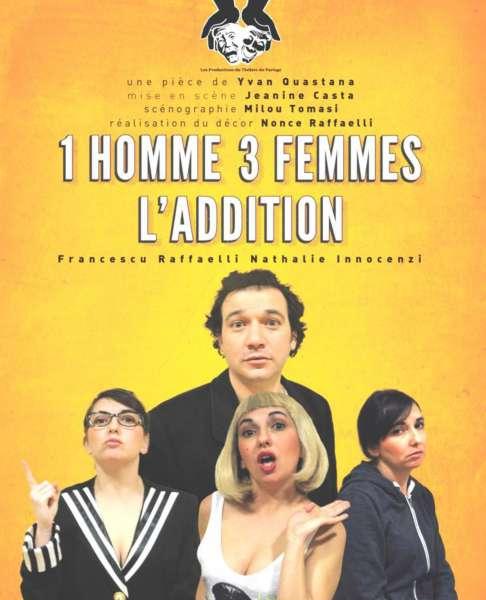 """Bastia : """"1 homme, 3 femmes, l'addition"""" au théâtre San Angelo !"""