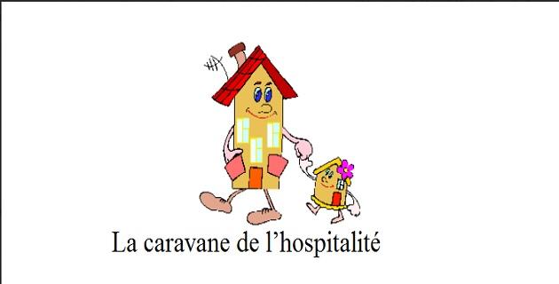 La caravane de l'hospitalité: un nouveau rendez-vous pour partager