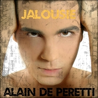 """Jalousie"" : Le 5e single de Alain De Peretti"