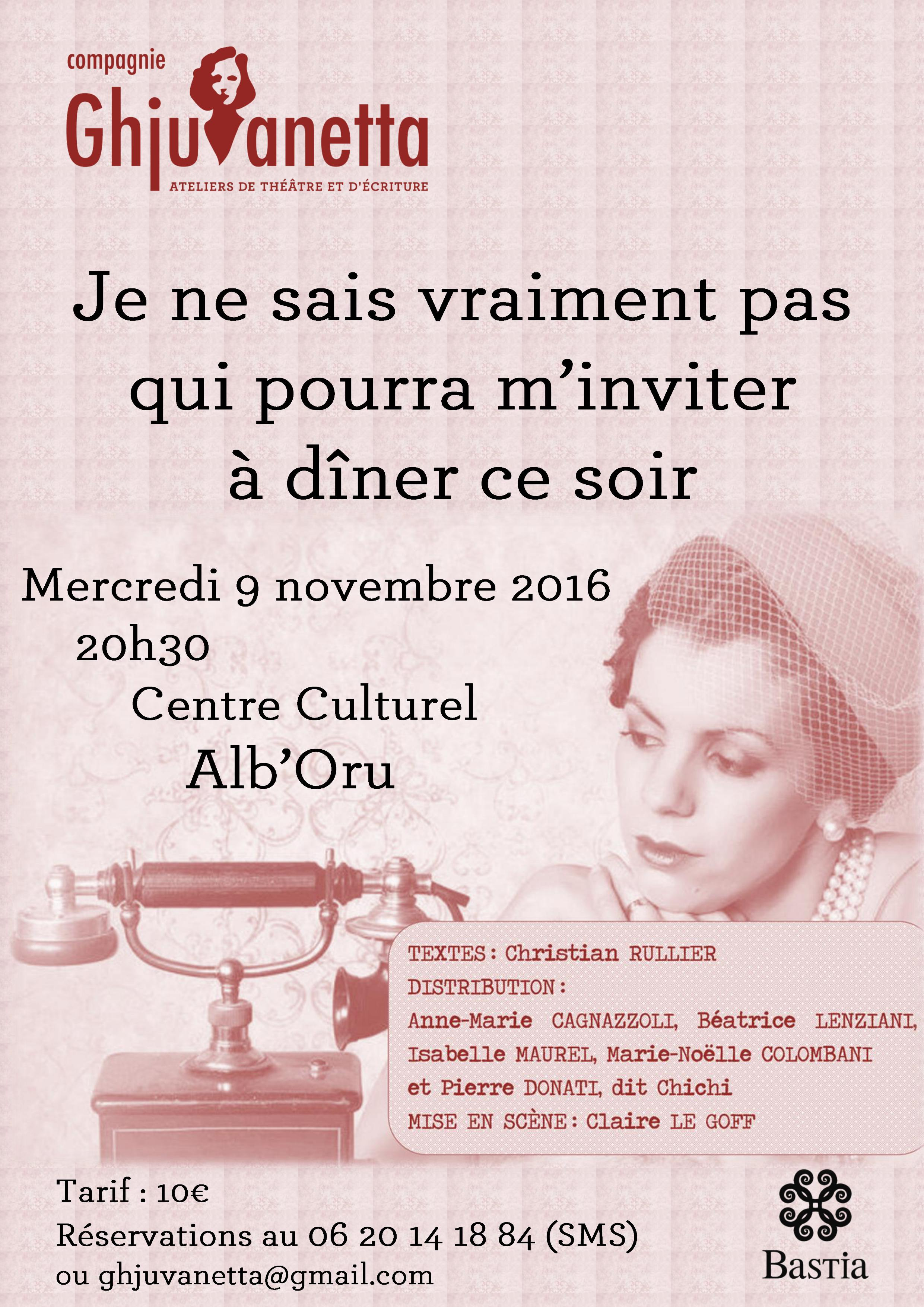 « Je ne sais vraiment pas qui pourra m'inviter à dîner ce soir » : La Compagnie Ghjuvanetta vous invite elle à l'Alb'Oru