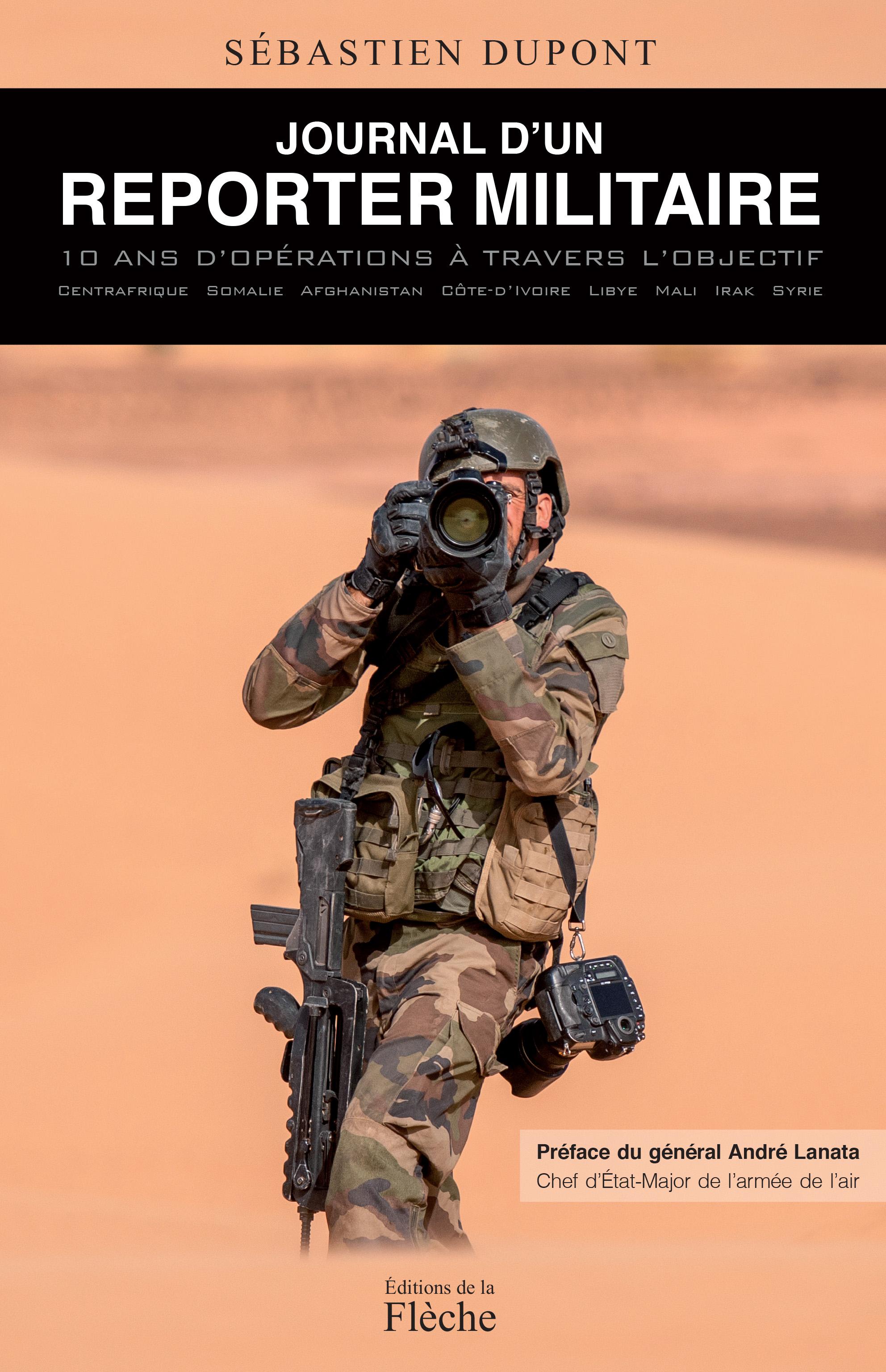 Journal d'un reporter militaire de Sébastien Dupont