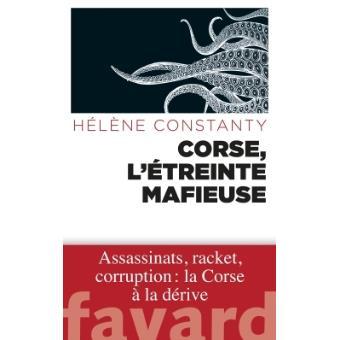 """Hélène Constanty : """"Corse, l'étreinte mafieuse"""""""
