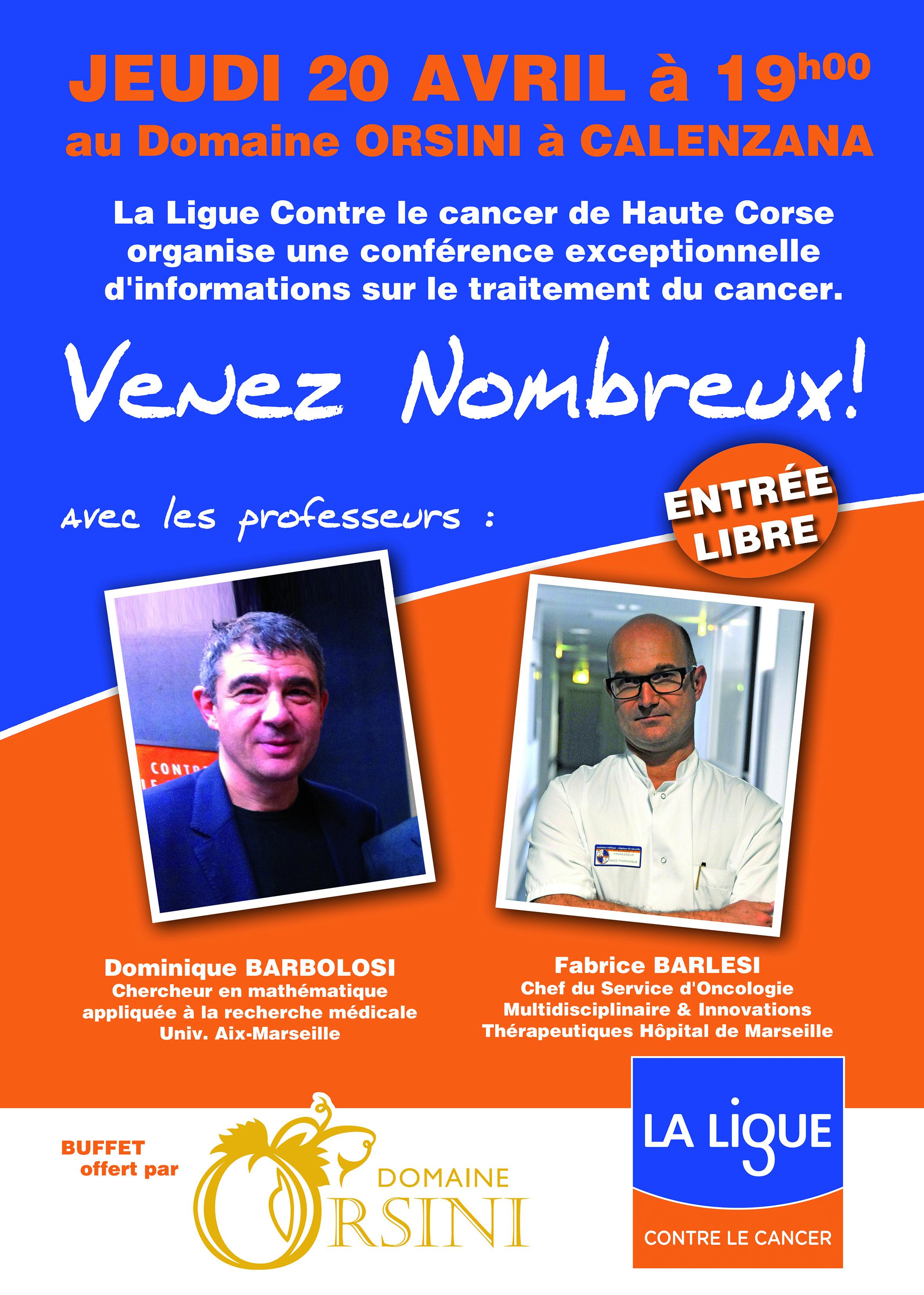 Ligue contre le cancer: conférence des professeurs Barbolosi et Barlesi au Domaine Orsini le 20 avril