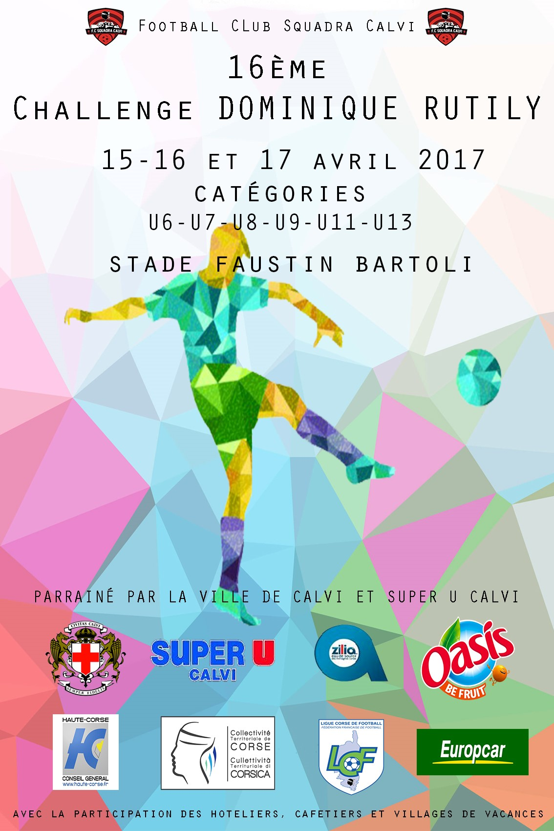"Le tournoi du Football Club Squadra Calvi ""Challenge Dominique Rutily"" aura lieu du 15 au 17 avril"