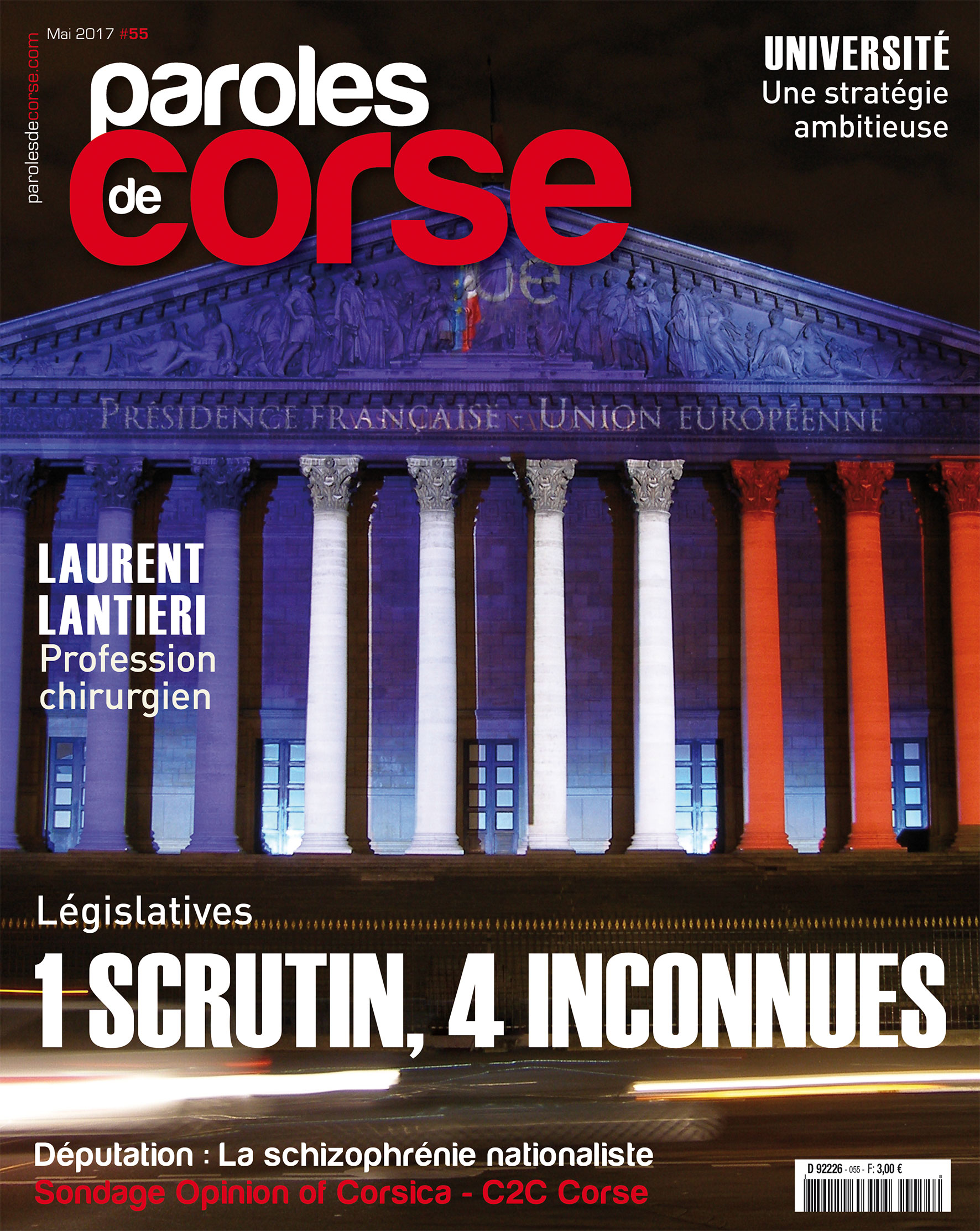 "Sondage Exclusif Paroles de Corse - Opinion of Corsica – C2C Corse*- Législatives : ""La schizophrénie nationaliste"""