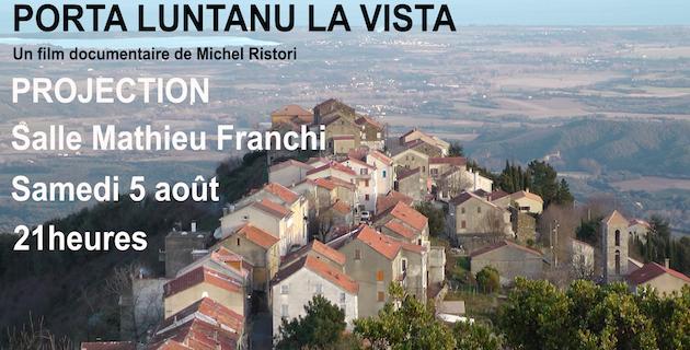 "Antisanti : ""Porta Luntana la vista"", un film de Michel Ristori sur la mémoire du village"