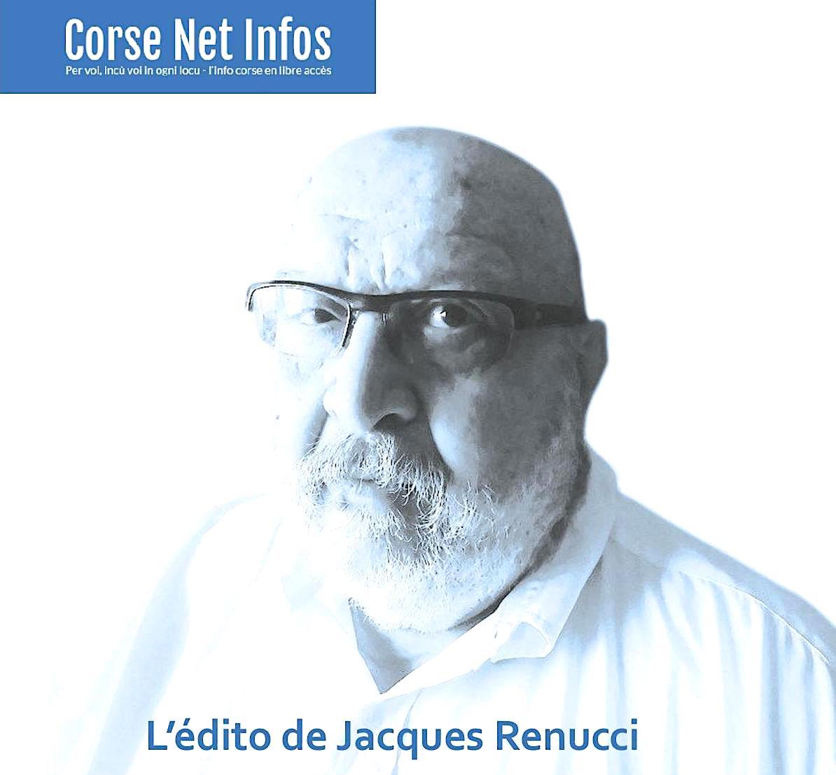 L'édito de Jacques Renucci : La vengeance des vieux
