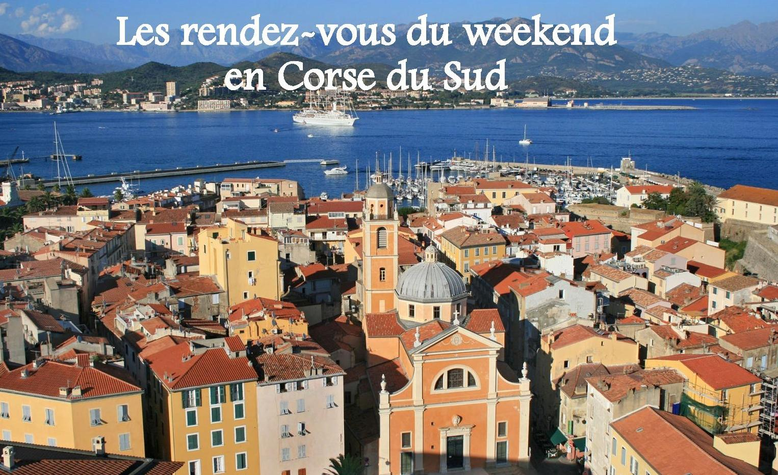 Sorties : la sélection du weekend en Corse du Sud