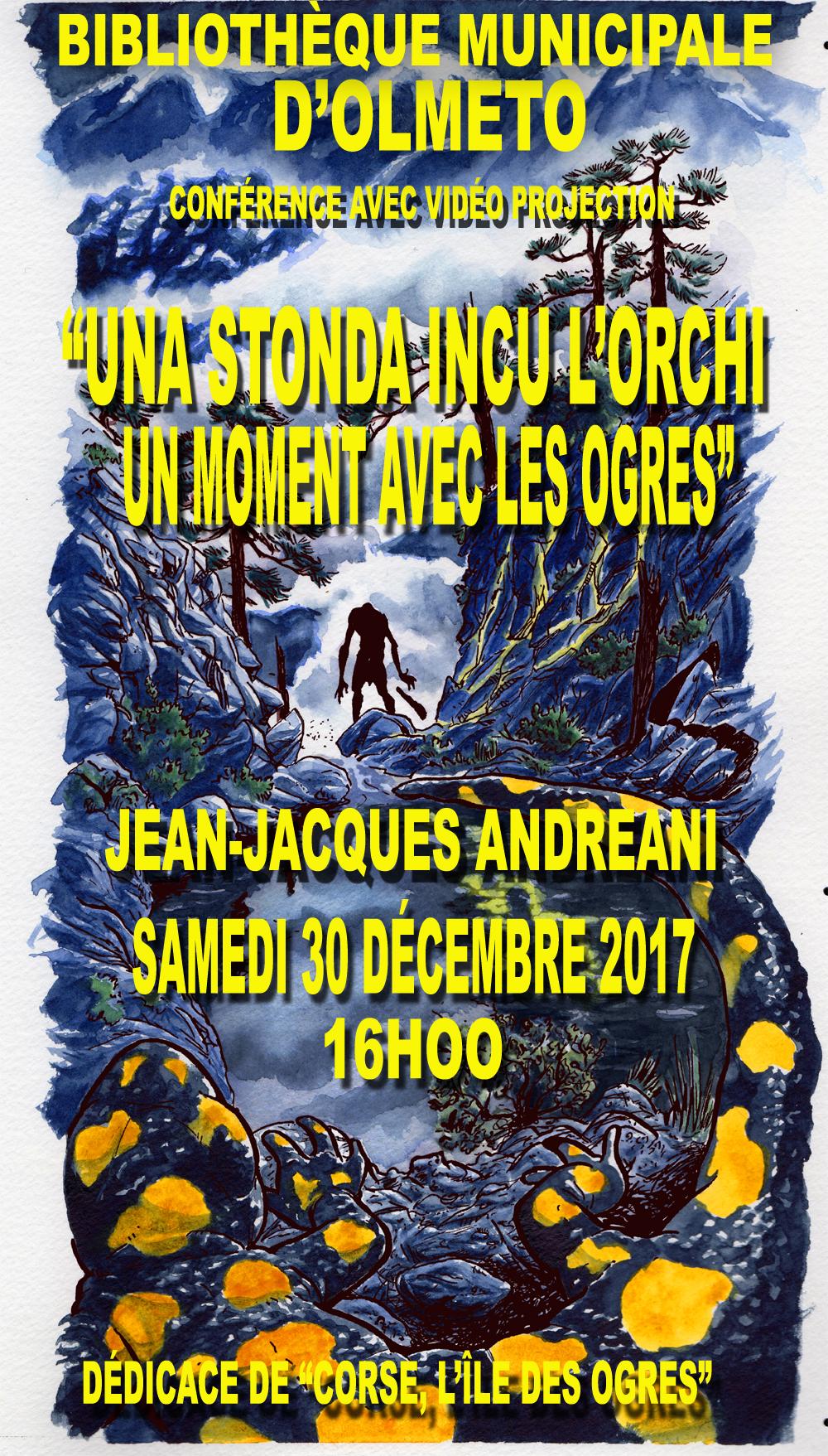 """Olmeto : Jean-Jacques Andreani propose """"Una stonda  incu l'orchi, un moment avec les ogres"""""""