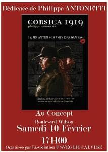 """Dédicace le 10 février à Calvi du dernier ouvrage de Philippe Antonetti ' Corsica 1919"""""""