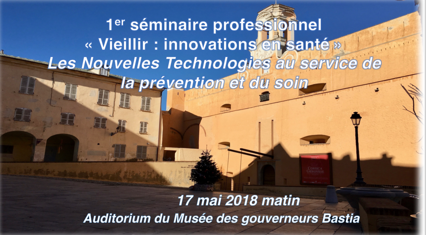"""Bastia : Un séminaire professionnel sur le """"Vieillir et les innovations en santé"""""""