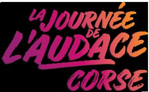 La Journée de l'Audace s'invite en Corse!