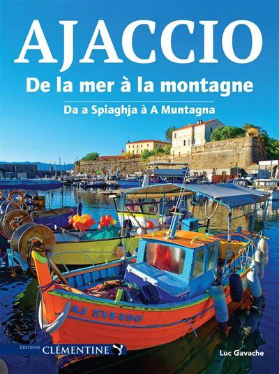 """Ajaccio, Bastia : les """"capitales"""" en beaux livres"""