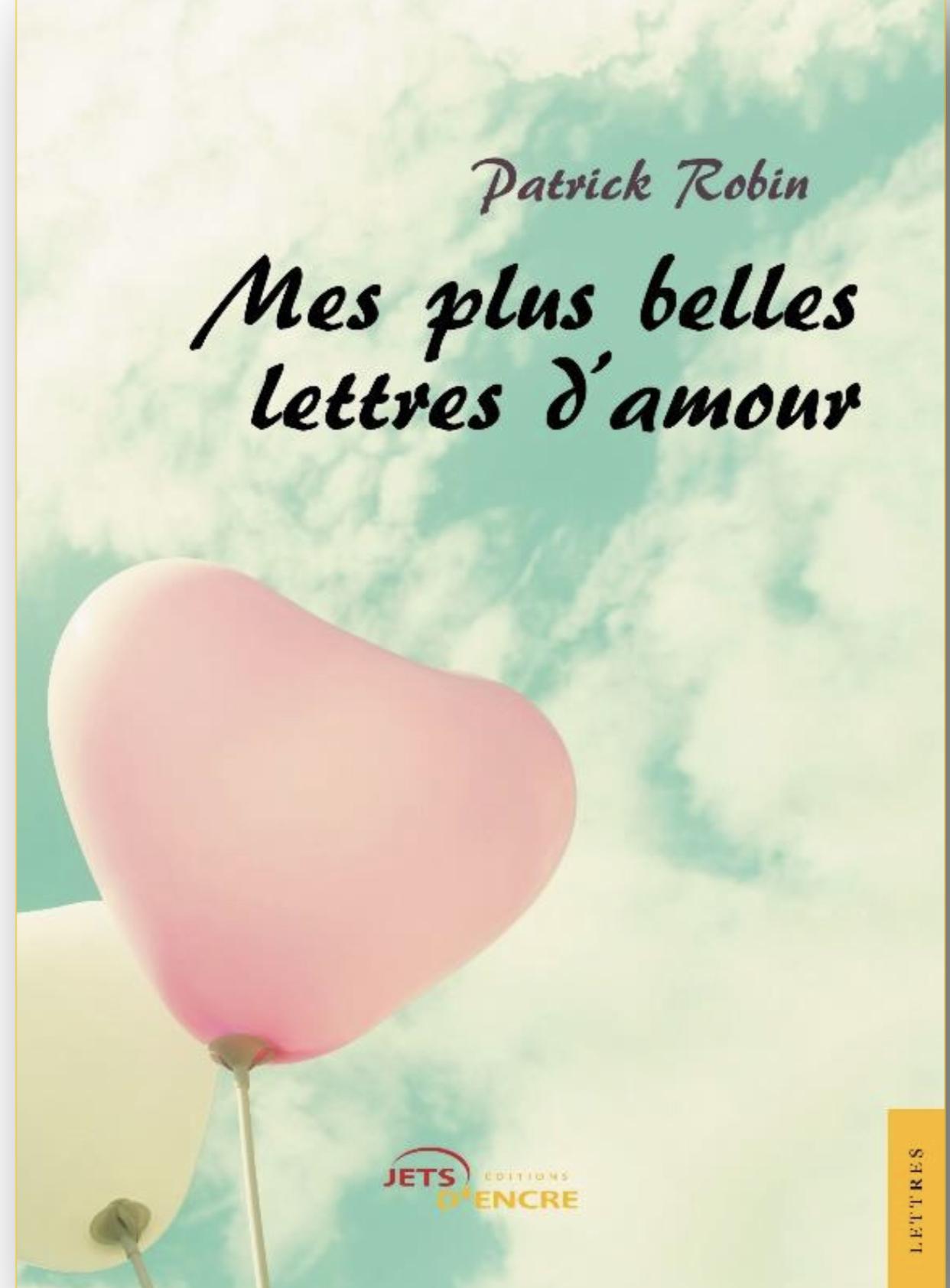 Mes Plus Belles Lettres Damour Le Dernier Ouvrage De L