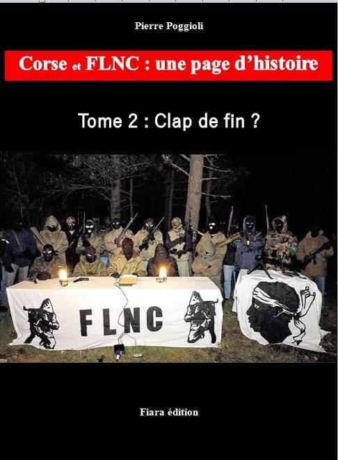 "Ajaccio : Pierre Poggioli dédicace ""Corse et FLNC, Clap de fin ?"" le 23 mars"