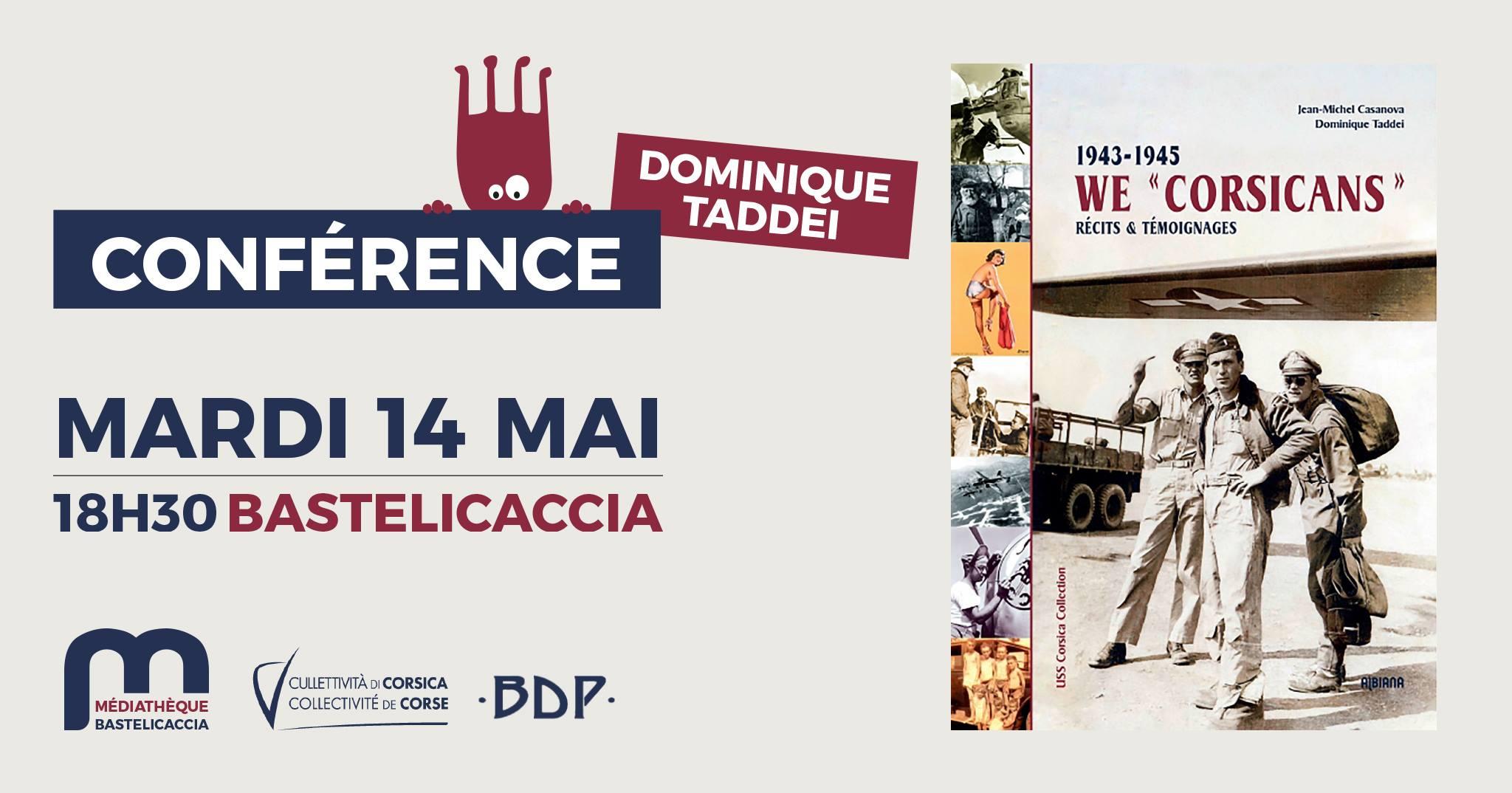 We Corsicans : Dominique Taddei en conférence à Bastelicaccia