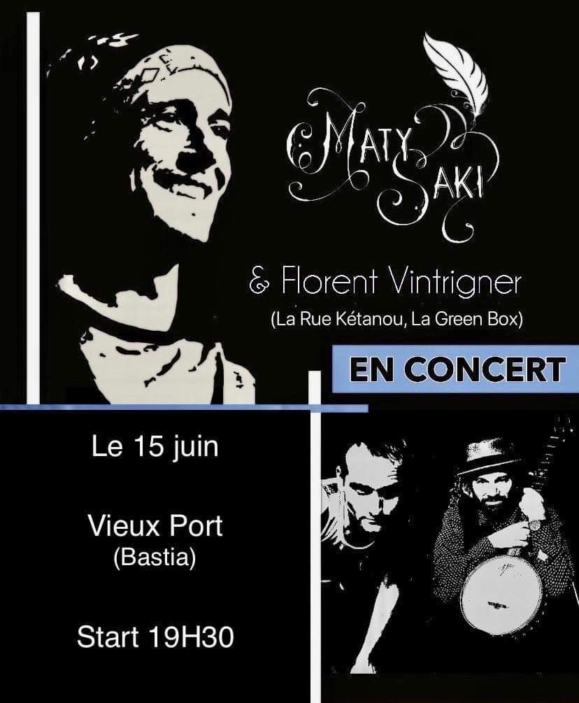 Bastia : Le groupe basque Maty Saky et Florent Vintrigner en concert sur le Vieux-Port