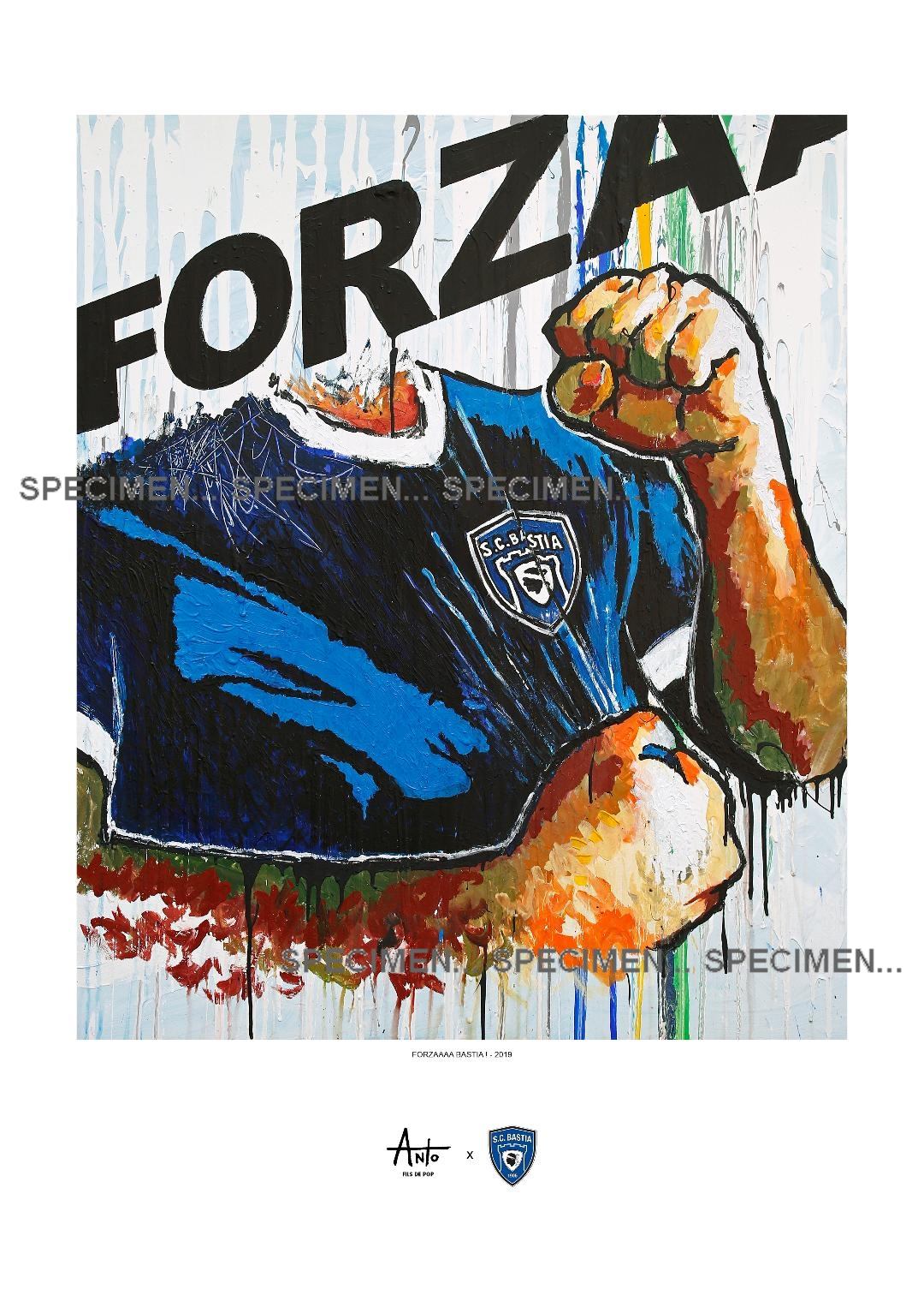 """""""Forzaaaa Bastia!"""" une œuvre réalisée par l'artiste calvais Antò Fils de Pop"""