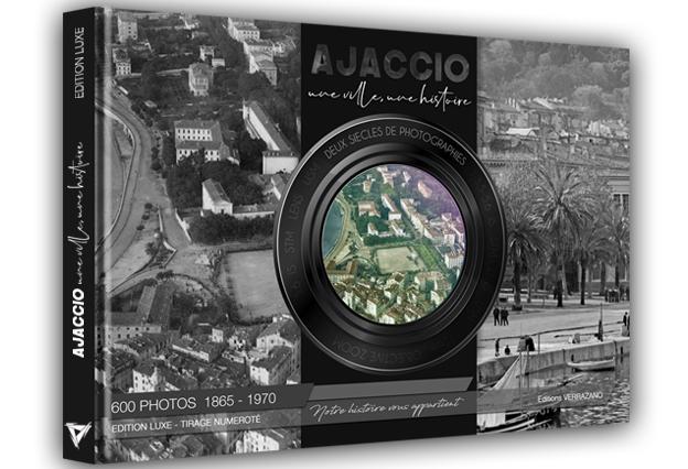 """""""Ajaccio, une ville, une histoire"""" : Le 4ème volume de cet ouvrage collectif édité"""