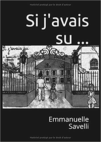 """""""Si j'avais su..."""" d'Émmanuelle Savelli: une intrigue sur fond de harcèlement scolaire"""