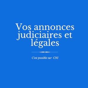 Les annonces judiciaires et légales sur CNI : nomination