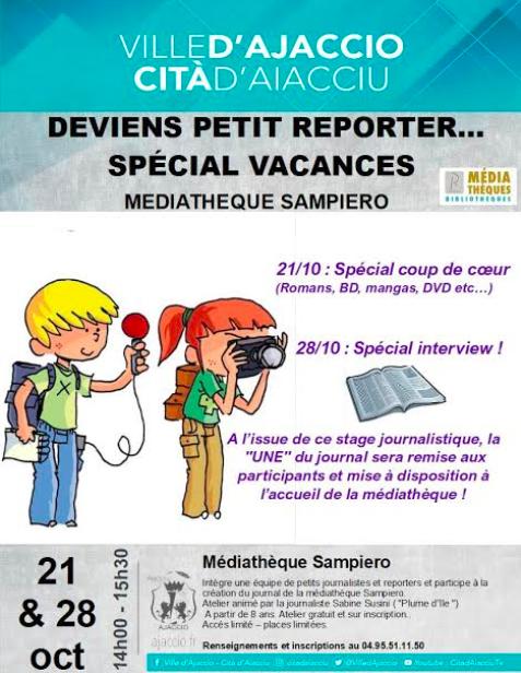 Ajaccio : un atelier pour devenir petit reporter, spécial vacances de la Toussaint !