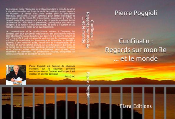 """Cunfinatu : Regards sur mon île...et le monde"" de Pierre Poggioli"