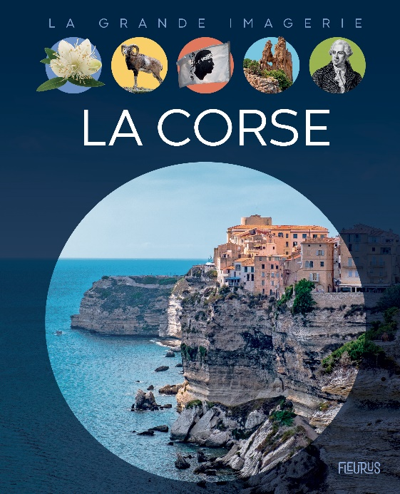 «La grande imagerie» consacrée à la Corse