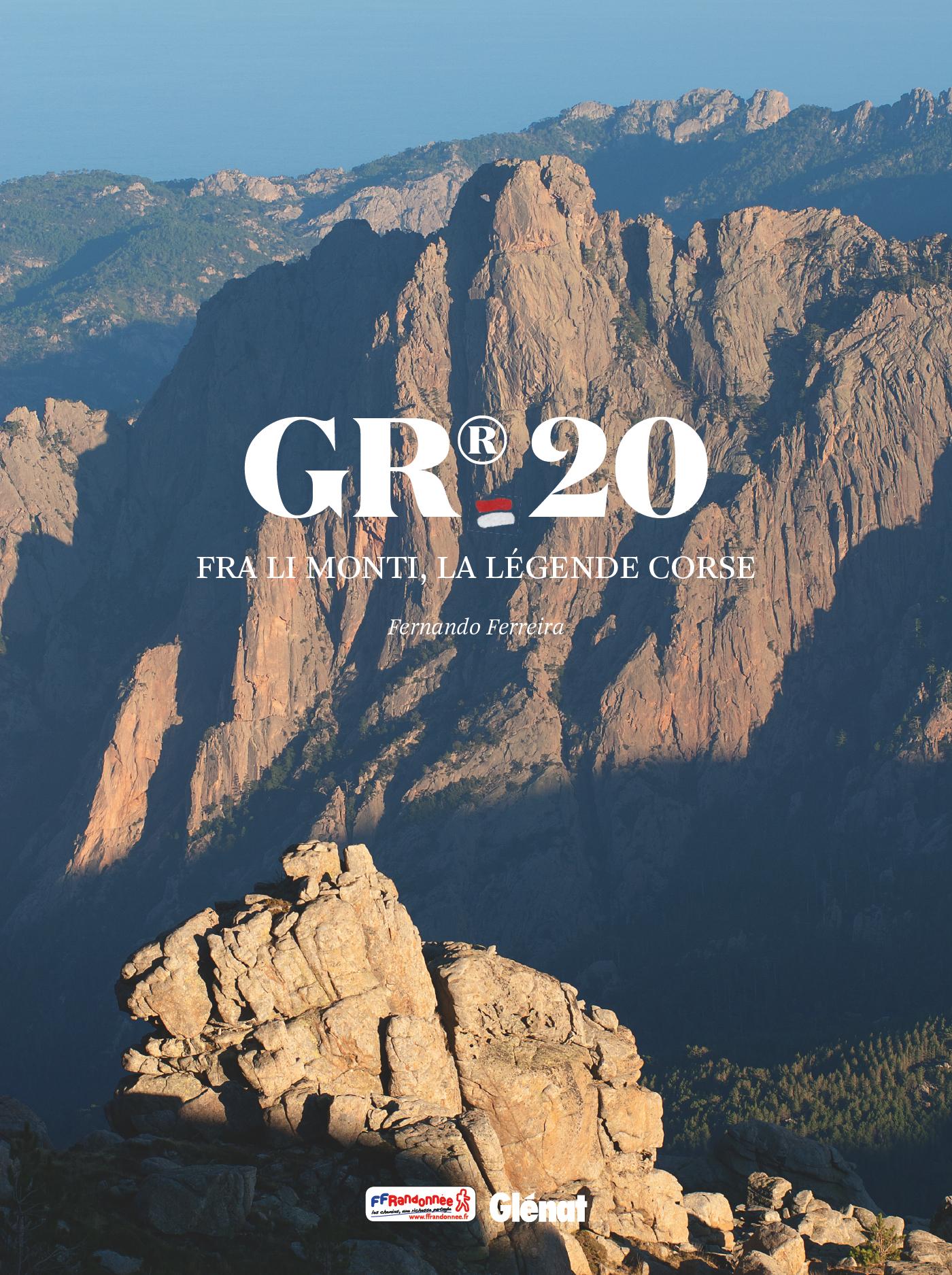 «GR20 Fra li monti, la légende corse» par Fernando Ferreira