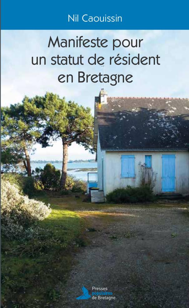 Logement : Les autonomistes bretons demandent un statut de résident pour lutter contre les résidences secondaires