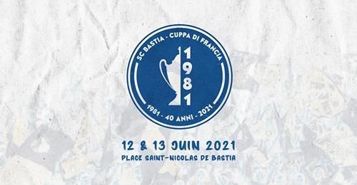 SC Bastia : grande fête populaire pour les 40 ans de la victoire en Coupe de France