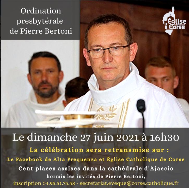 Ajaccio : L'ordination presbytérale de Pierre Bertoni aura lieu dimanche 27 juin