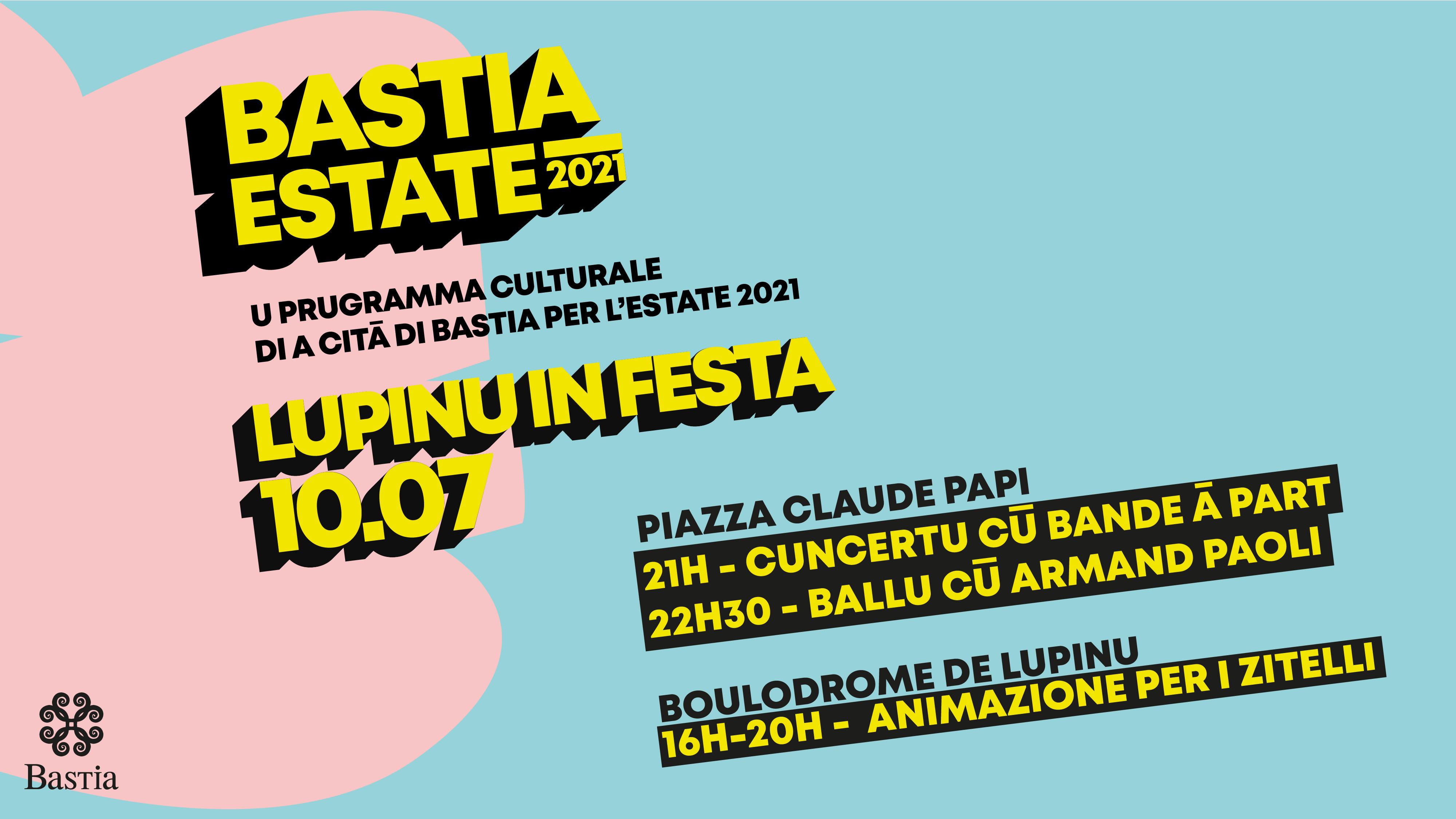 Bastia : ce samedi Lupinu sera in festa !