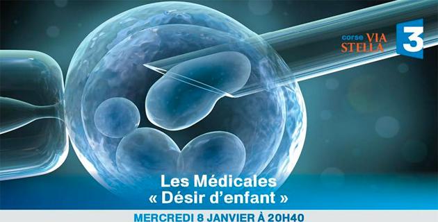 """Les Médicales de France 3 Via Stella : """"Désir d'enfant"""""""