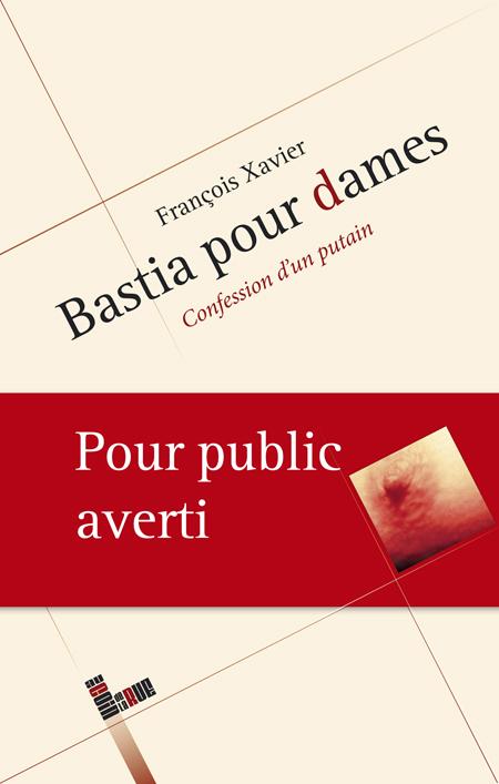 """""""Bastia pour dames"""", premier roman érotique corse"""