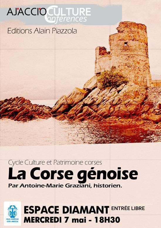 """""""La Corse gênoise"""" une conférence d'Antoine-Marie Graziani à l'Espace Diamant"""