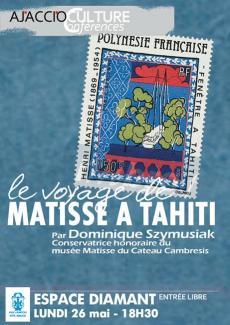 """""""Le voyage de Matisse à Tahiti"""", une conférence de Dominique Szymusiak"""