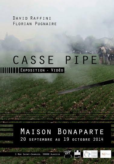 "Ajaccio : ""Casse Pipe"" à la maison Bonaparte"