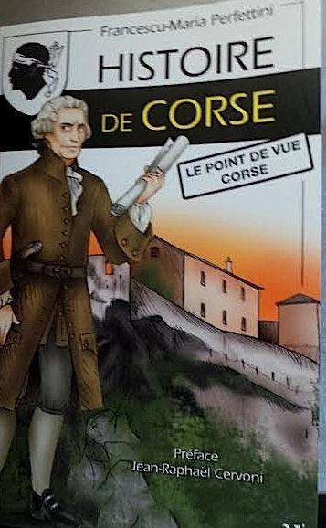 """""""Histoire de Corse"""" de Francescu-Maria Perfettini"""