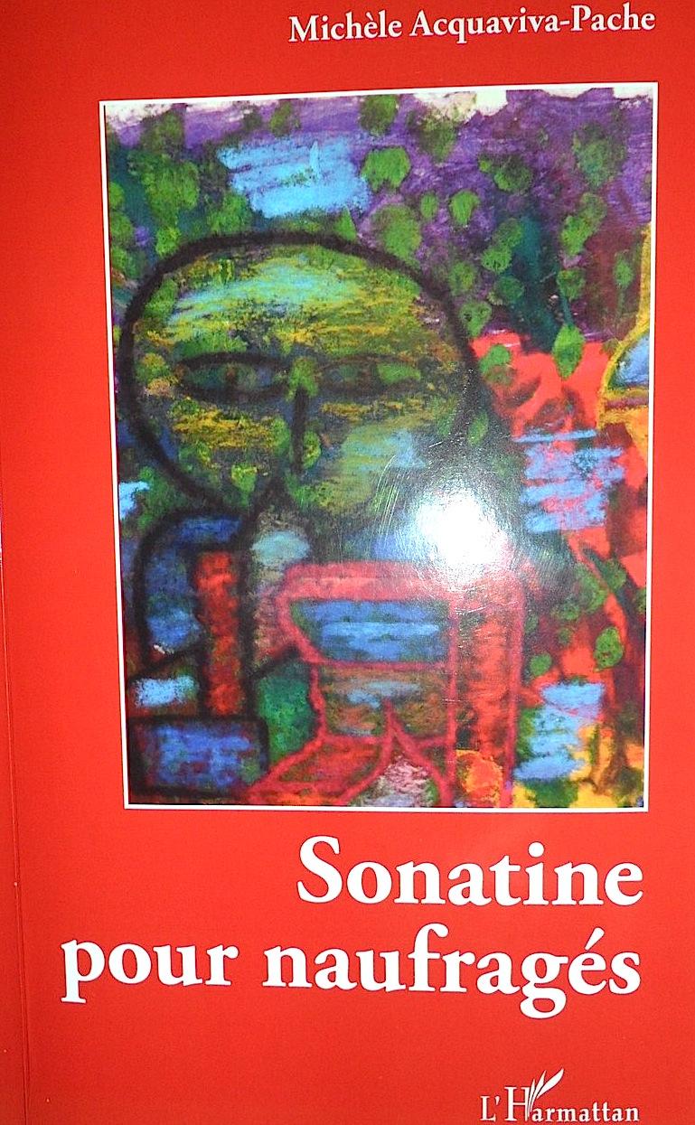 """""""Sonatine pour naufragés"""" de Michèle Acquaviva-Pache"""