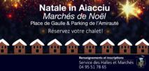 Natale in Aiacciu – Réservation des chalets des marchés de Noël