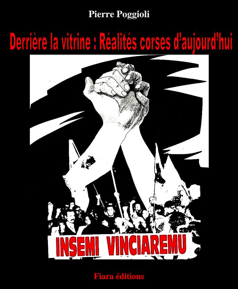 """""""Derrière la vitrine: Réalités corses d'aujourd'hui"""""""