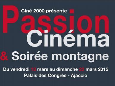 Ciné 2000 à Ajaccio : Passion Cinéma & Soirée Montagnes à partir du 13 mars