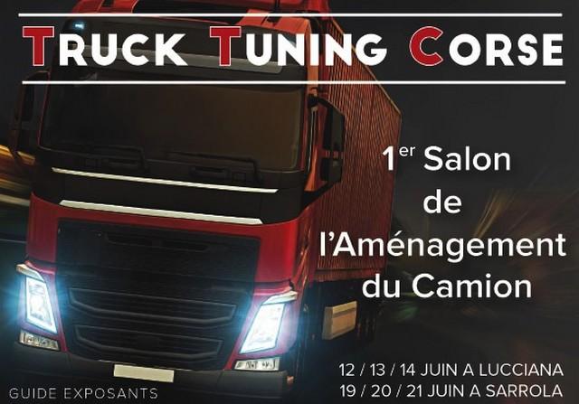 """1er salon de l'aménagement du camion """"Truck Tuning Corse"""" à Lucciana et Sarrola-Carcopino"""