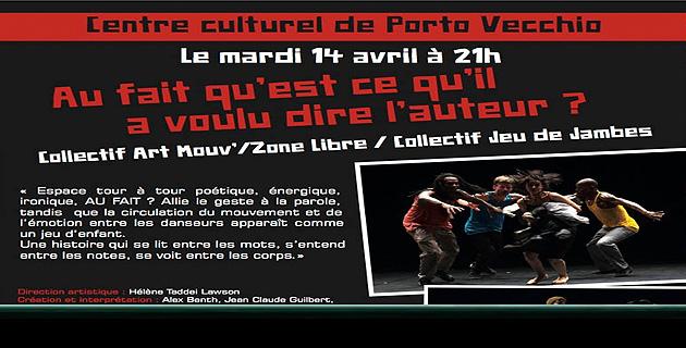 Porto-Vecchio : Représentations du Collectif Art Mouv'/Zone Libre au Centre Culturel
