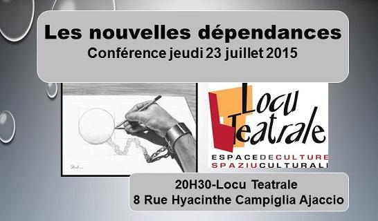 """Ajaccio : Conférence sur""""Les nouvelles dépendances"""""""